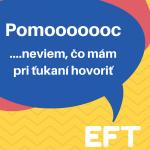 Neviem, čo mám pri ťukaní (EFT) hovoriť